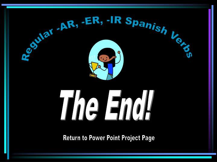 Regular -AR, -ER, -IR Spanish Verbs