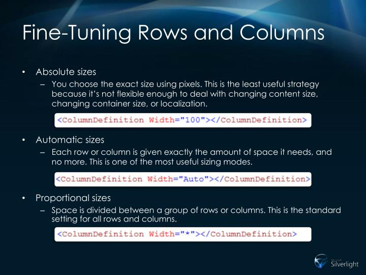 Fine-Tuning Rows and Columns