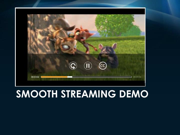 Smooth Streaming Demo