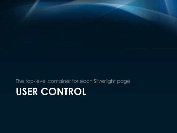 The top-level container for each Silverlight page