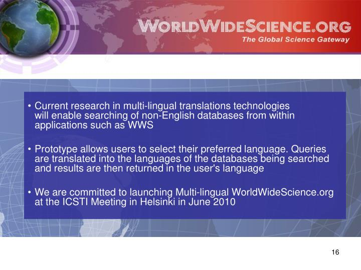 Current research in multi-lingual translations technologies