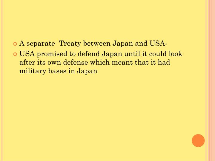 A separate  Treaty between Japan and USA-
