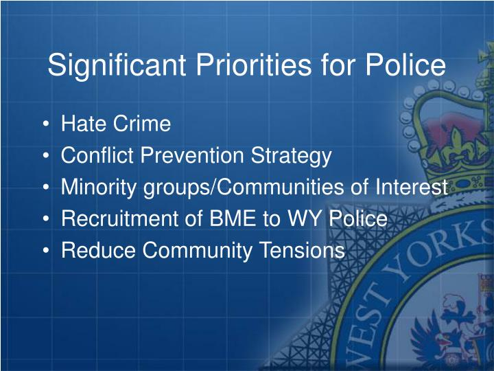 Significant Priorities for Police
