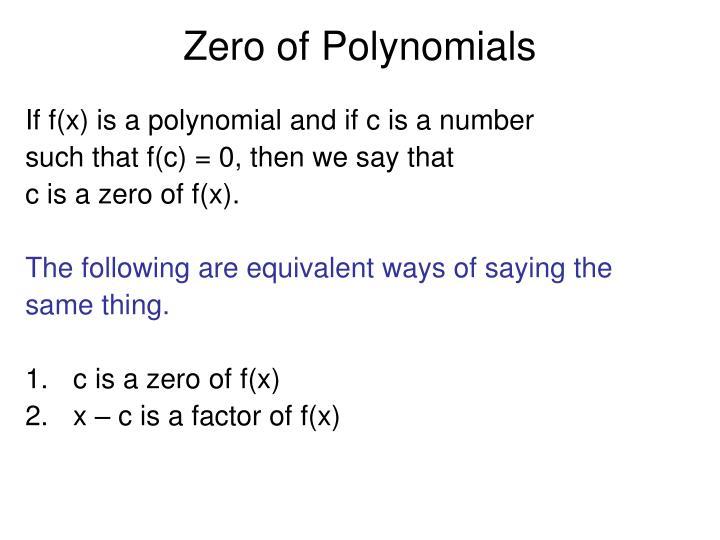 Zero of Polynomials