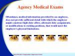 agency medical exams