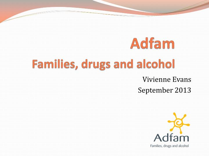 adfam families drugs and alcohol