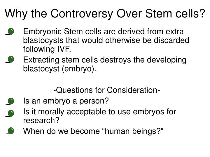 Why the Controversy Over Stem cells?