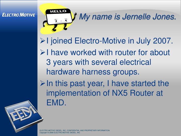 My name is Jernelle Jones.