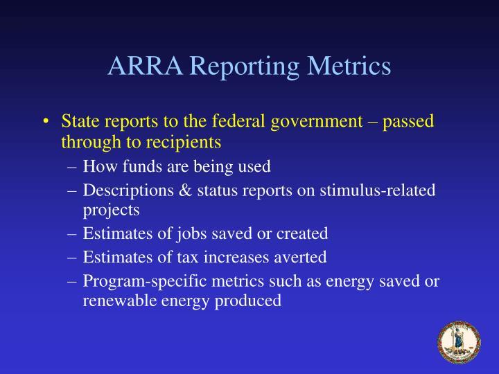 ARRA Reporting Metrics