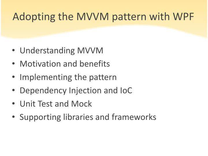 Adopting the MVVM pattern with WPF