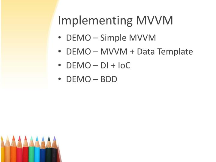 Implementing MVVM