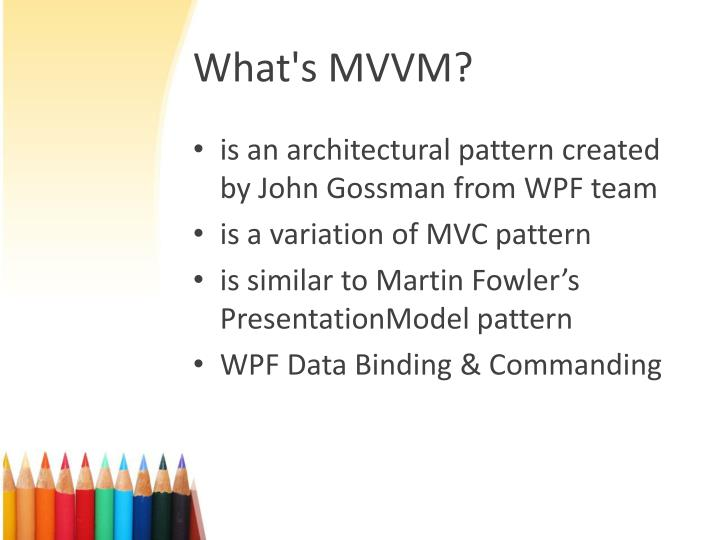What's MVVM?