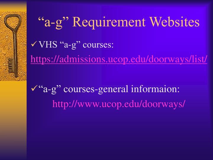 """a-g"" Requirement Websites"