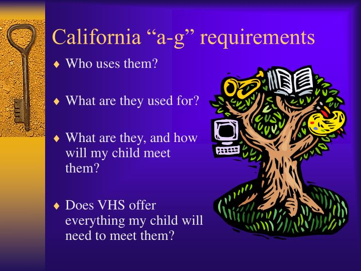 """California """"a-g"""" requirements"""