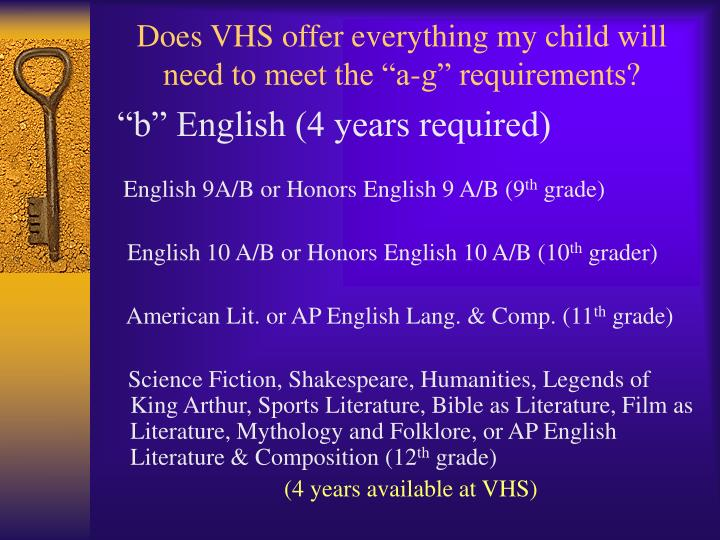 """Does VHS offer everything my child will need to meet the """"a-g"""" requirements?"""
