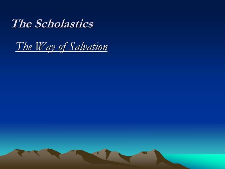 The Scholastics