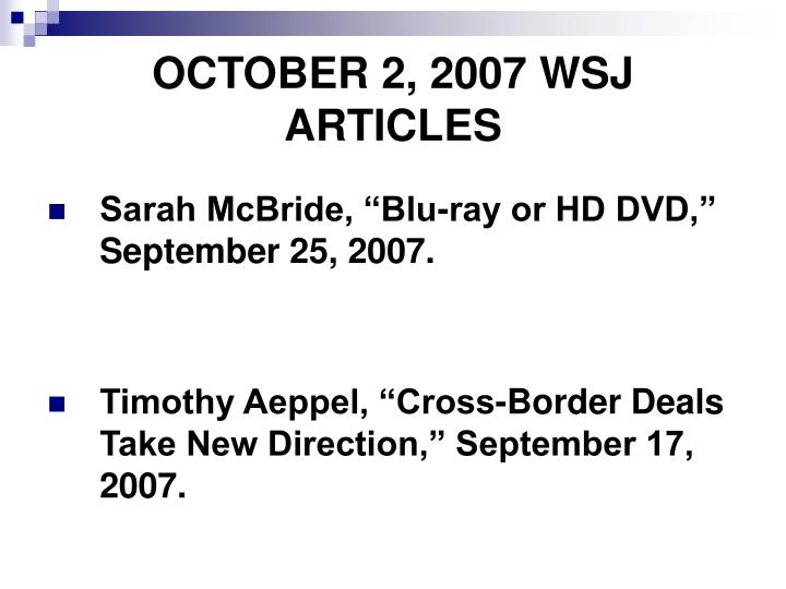OCTOBER 2, 2007 WSJ  ARTICLES