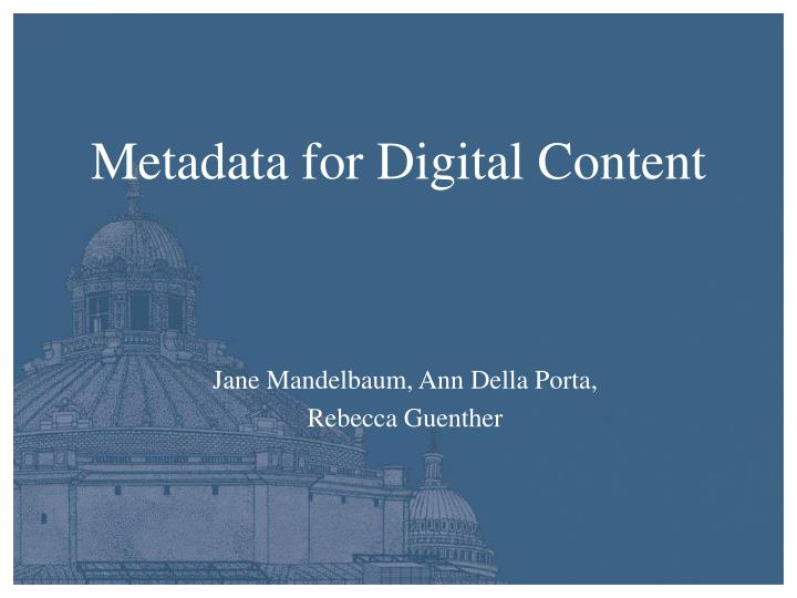 metadata for digital content