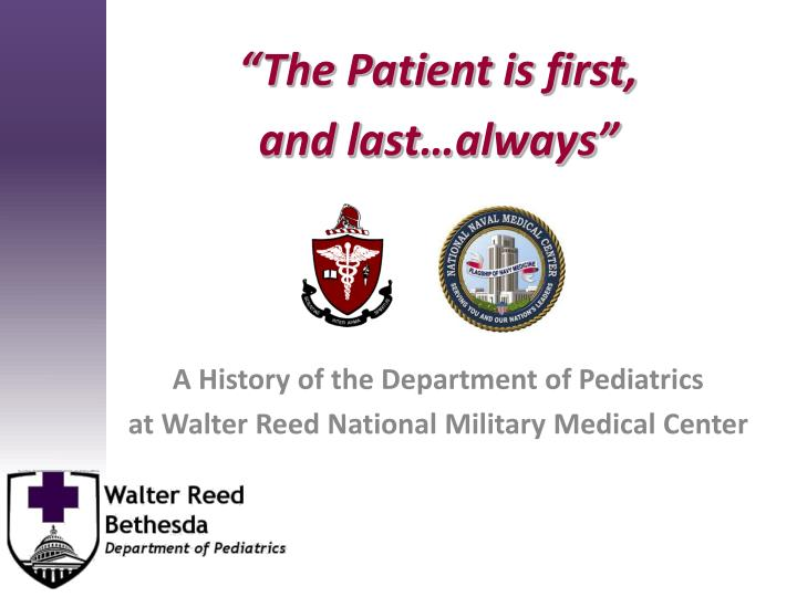 """""""The Patient is first,"""