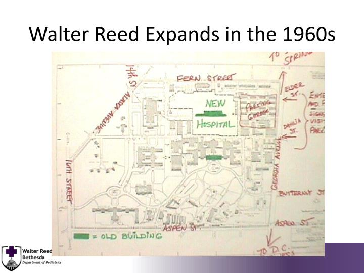 Walter Reed Expands in the 1960s