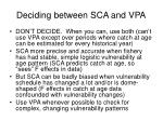 deciding between sca and vpa