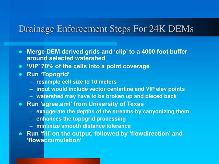 Drainage Enforcement Steps For 24K DEMs
