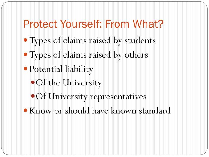 Protect Yourself: From What?