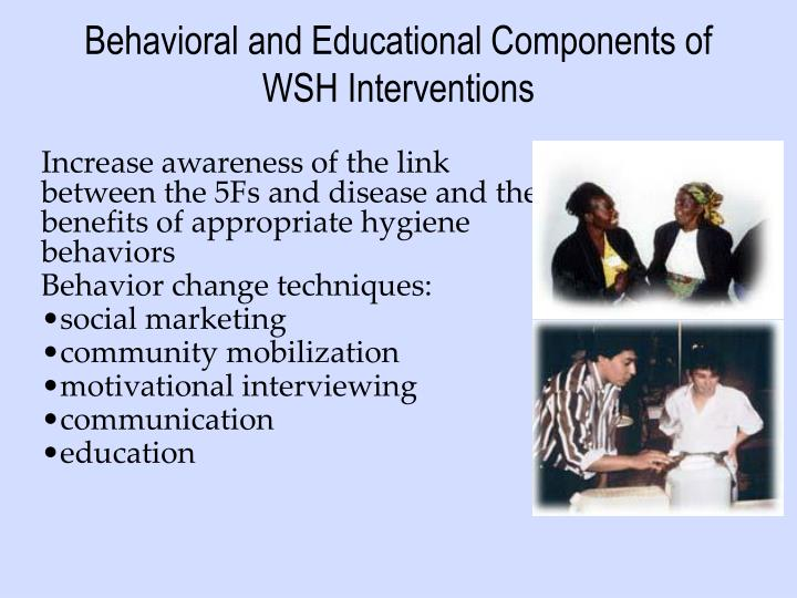 Behavioral and Educational Components of WSH Interventions