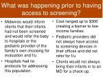 what was happening prior to having access to screening