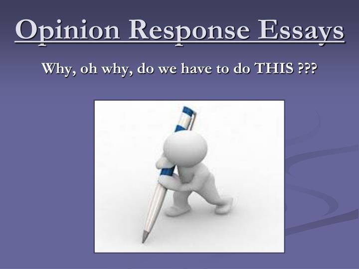 Opinion Response Essays