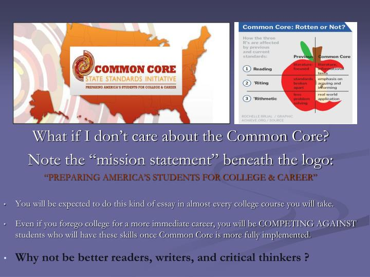 What if I don't care about the Common Core?