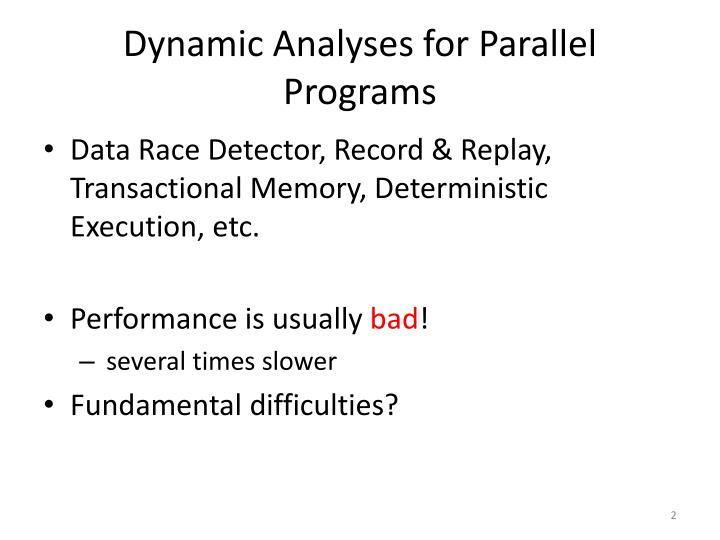 Dynamic analyses for parallel programs