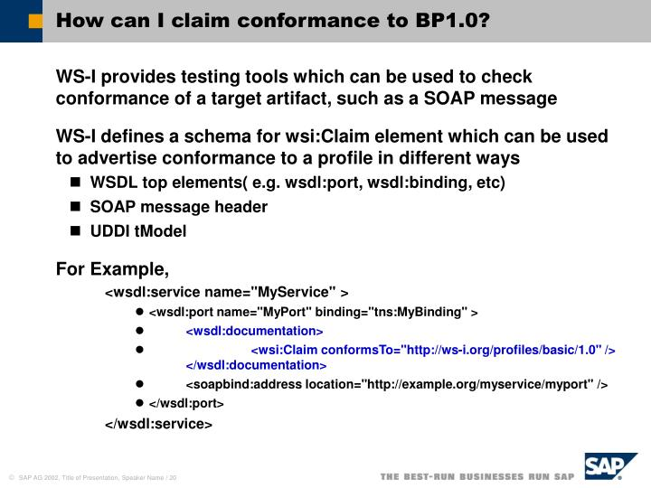 How can I claim conformance to BP1.0?