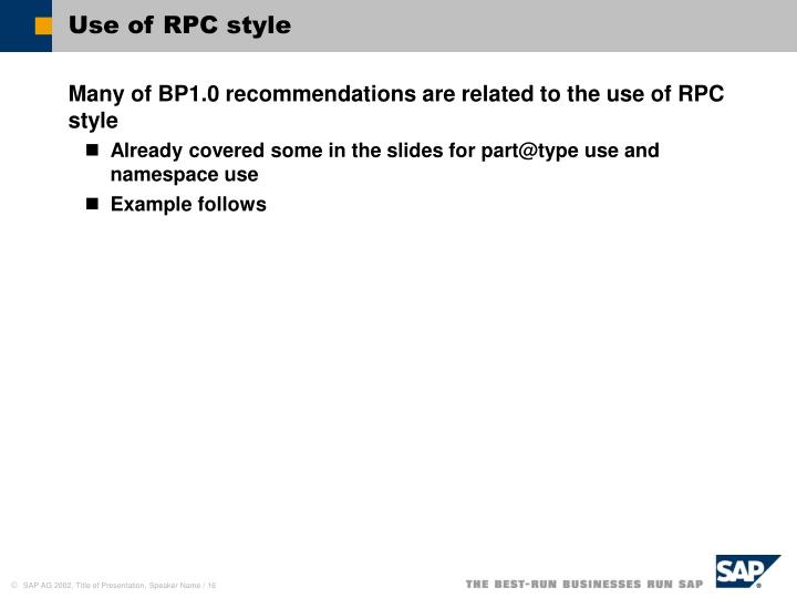 Use of RPC style