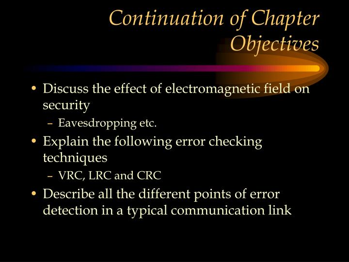 Continuation of Chapter Objectives