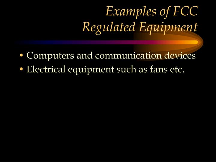Examples of FCC