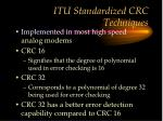 itu standardized crc techniques