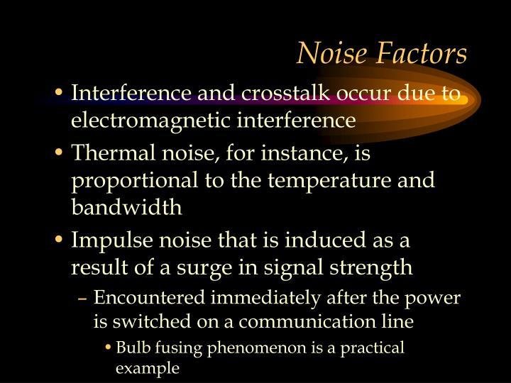 Noise Factors