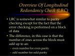 overview of longitudinal redundancy check lrc