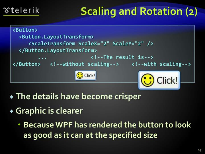 Scaling and Rotation (2)