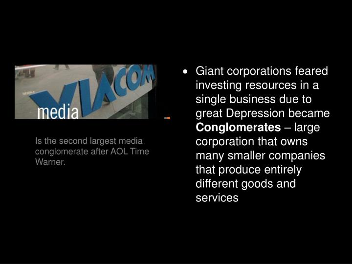 Giant corporations feared investing resources in a single business due to great Depression became