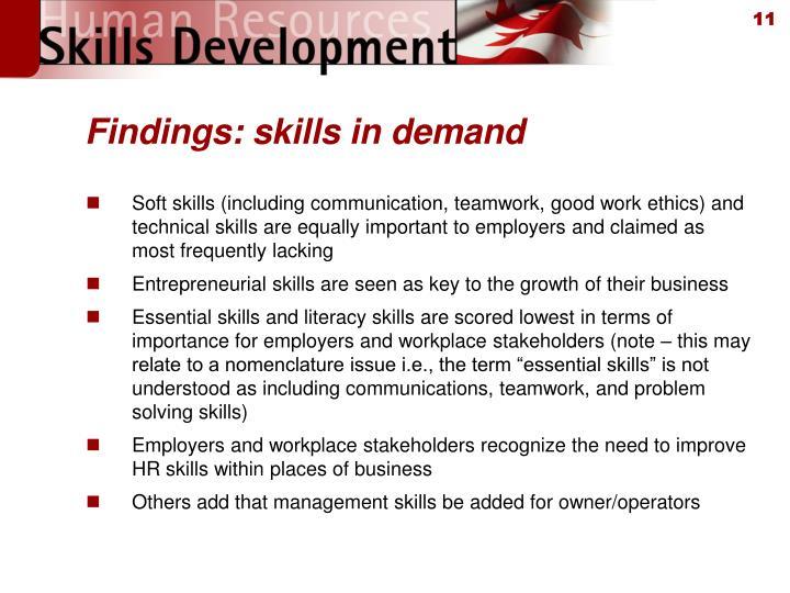 Findings: skills in demand