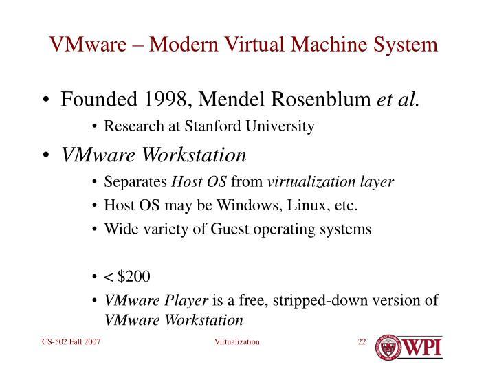 VMware – Modern Virtual Machine System