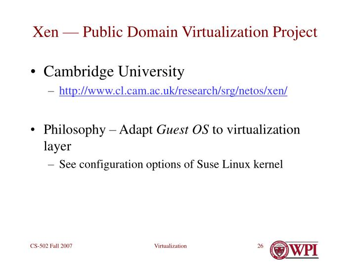 Xen — Public Domain Virtualization Project