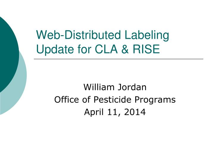 web distributed labeling update for cla rise