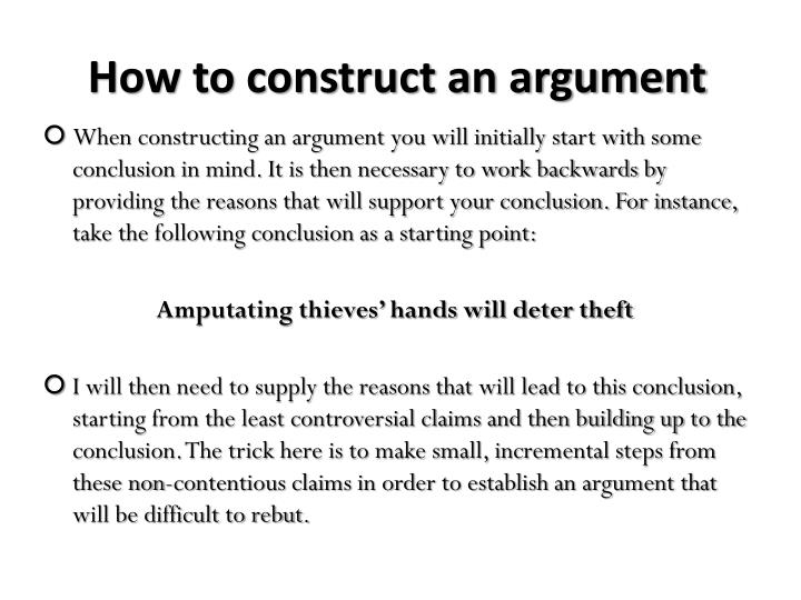 How to construct an argument