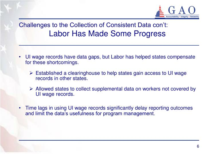 Challenges to the Collection of Consistent Data con't: