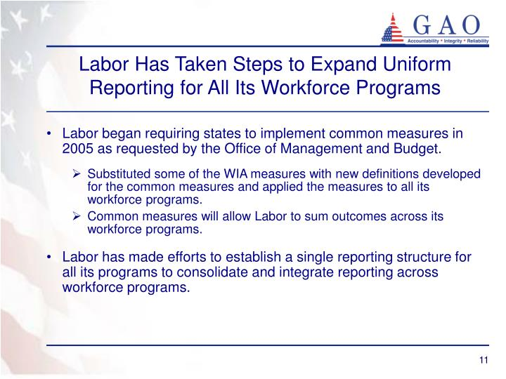 Labor Has Taken Steps to Expand Uniform Reporting for All Its Workforce Programs