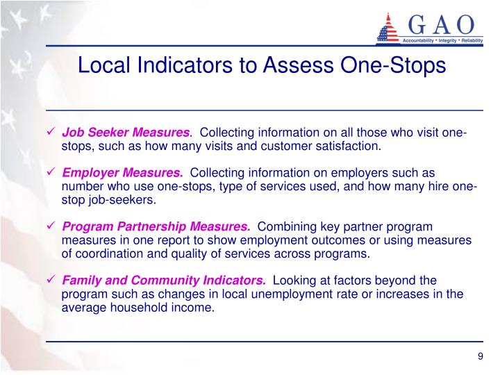 Local Indicators to Assess One-Stops