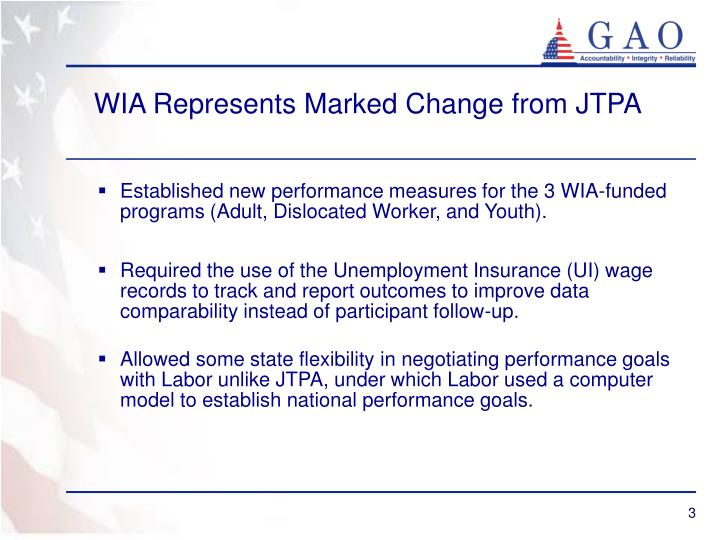 WIA Represents Marked Change from JTPA